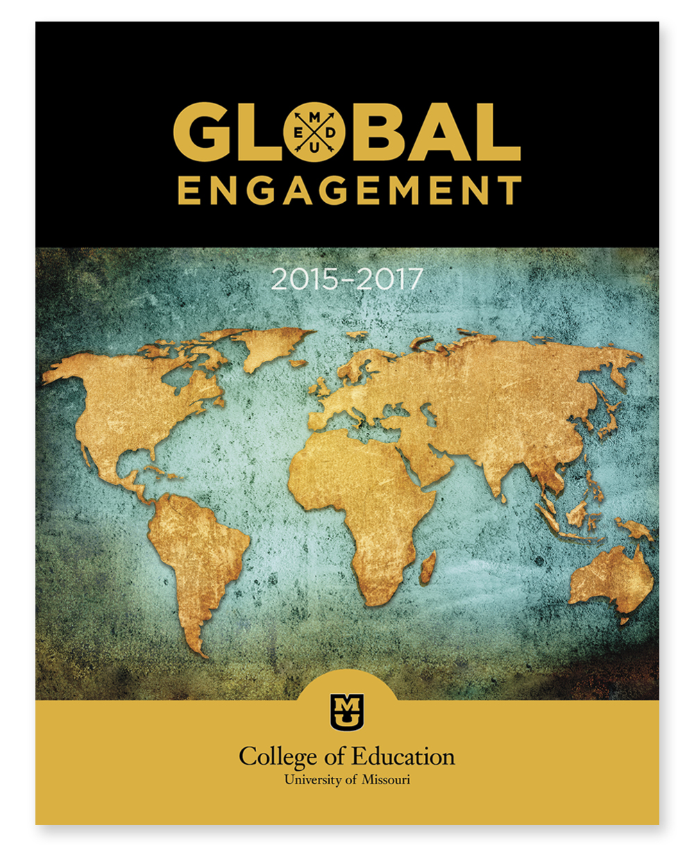 University of Missouri College of Education Global Engagement Report 2015-2017, front cover