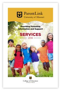 ParentLink Core Services Booklet front cover image, University of Missouri, College of Education, 2018