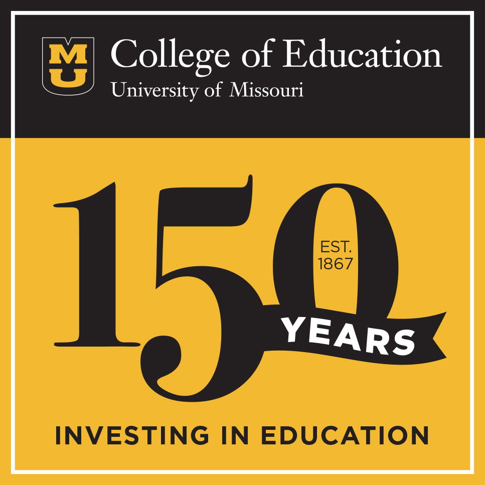 University of Missouri College of Education 150th Anniversary logo - Investing in Education - Established 1867