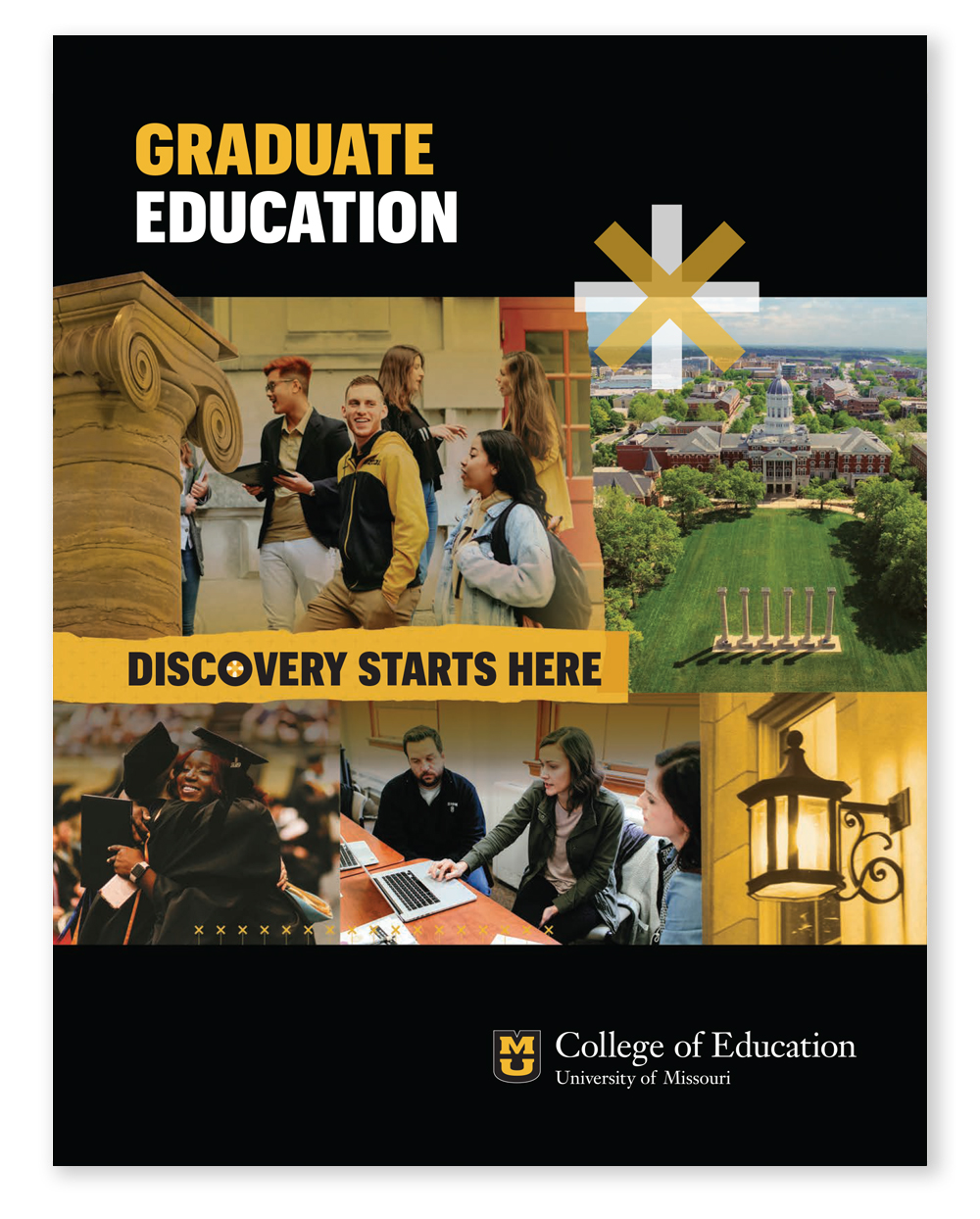 University of Missouri College of Education Graduate Studies Viewbook, Mizzou Ed Viewbook / Full Color Brochure 2019, Check out the College of Education Graduate Studies Viewbook, fast facts, academic programs, career pathways, Mizzou Ed Online, outreach with impact, graduate student support resources, degrees & emphasis areas, quotes from current students, contact info