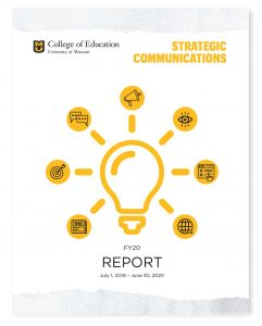 Strat Comm Report FY20 cover image, University of Missouri College of Education, Office of Strategic Communicaitons