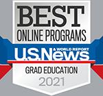 U.S News & World Report Badge Best Online Programs Graduate Education 2021