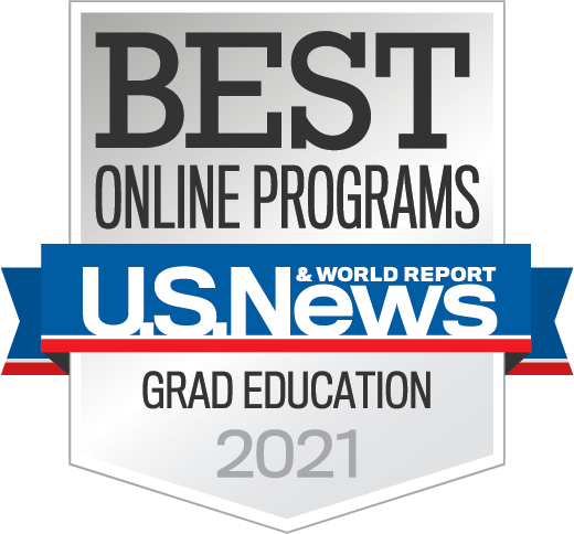 U.S News & World Report Badge Best Online Programs Graduate Education 2021