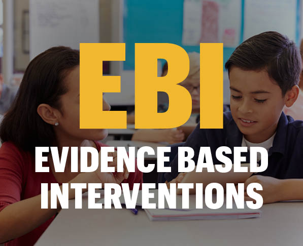 EBI Evidence Based Interventions