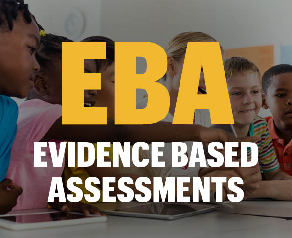 EBA Evidence Based assessments